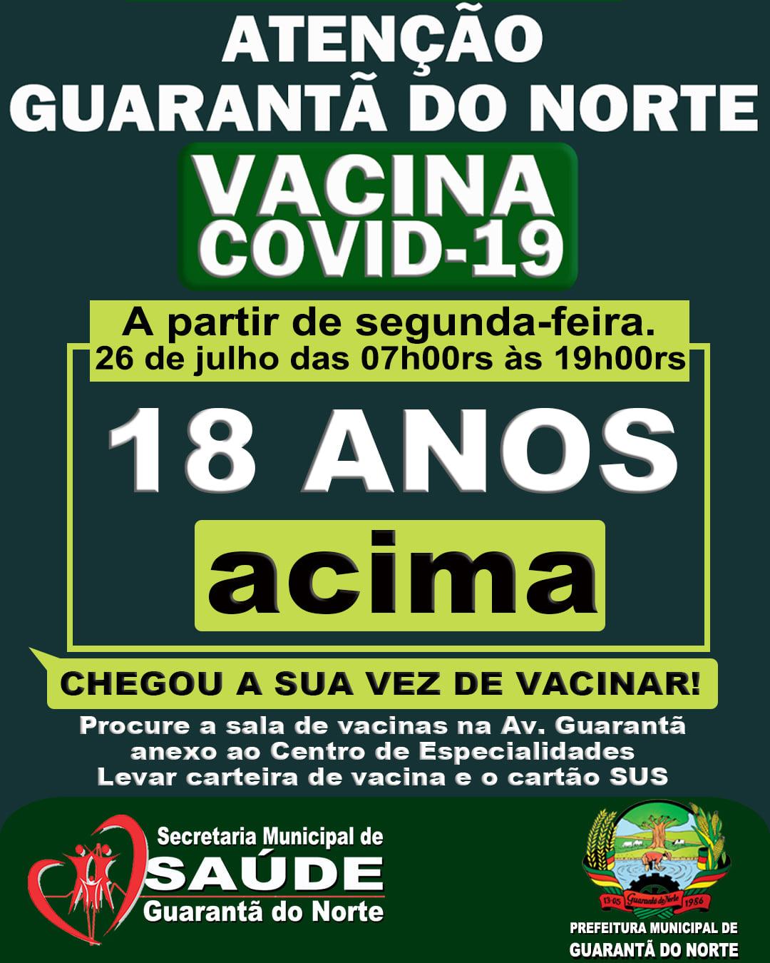 Começa na próxima segunda a vacinação contra Covid-19 para pessoas com 18 anos em Guarantã